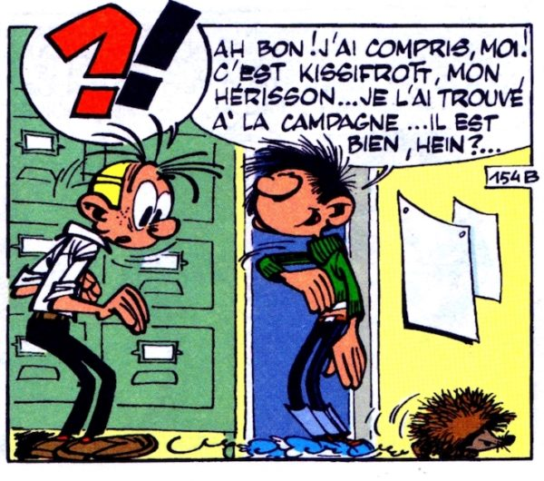Kissifrott, le hérisson recueilli par Gaston Lagaffe, apparaît dans trois gags de l'album n°3, Les Gaffes d'un gars gonflé, par Franquin et Jidéhem (éd. Dupuis).