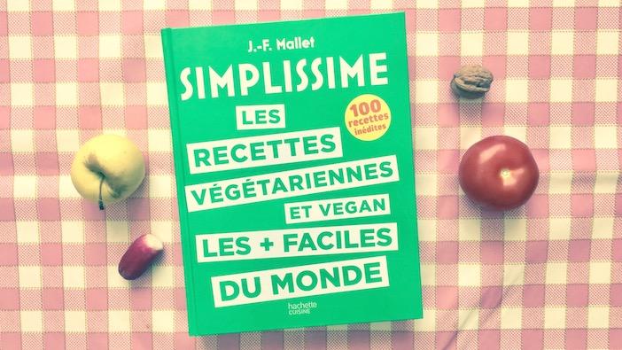 Couverture du livre les recettes vegetariennes et vegan les plus faciles du monde