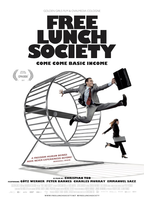 Affiche du film Free lunch society, come come basic income : Jour de paye, vers un revenu universel