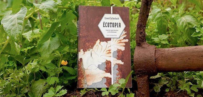 Ecotopia, Ernest callenbach, editions Rue de l'echiquier