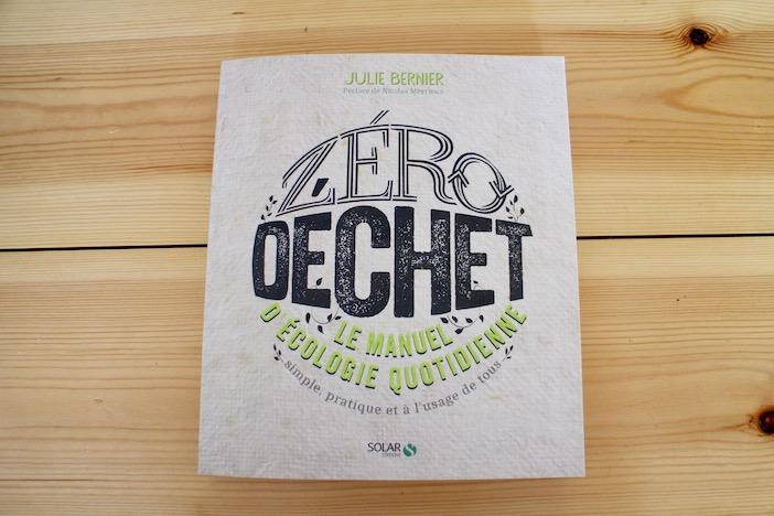 Zéro déchet – Le manuel d'écologie quotidienne simple, pratique et à l'usage de tous