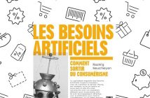 Couverture du livre Les besoins artificiels, comment sortir du consumérisme