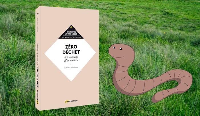 La couverture du livre de Nathalie Tordjman : Zéro déchet à la manière d'un lombric
