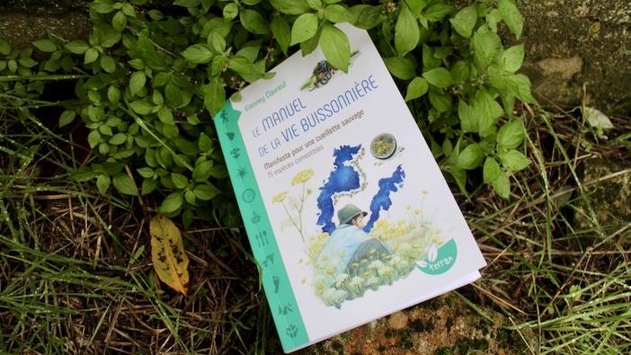 Le manuel de la vie buissonnière – Manifeste pour une cueillette sauvage